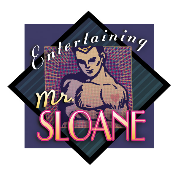 'Mr. Sloane' Photo illustration for Greer Garson Theatre Center, Santa Fe, NM